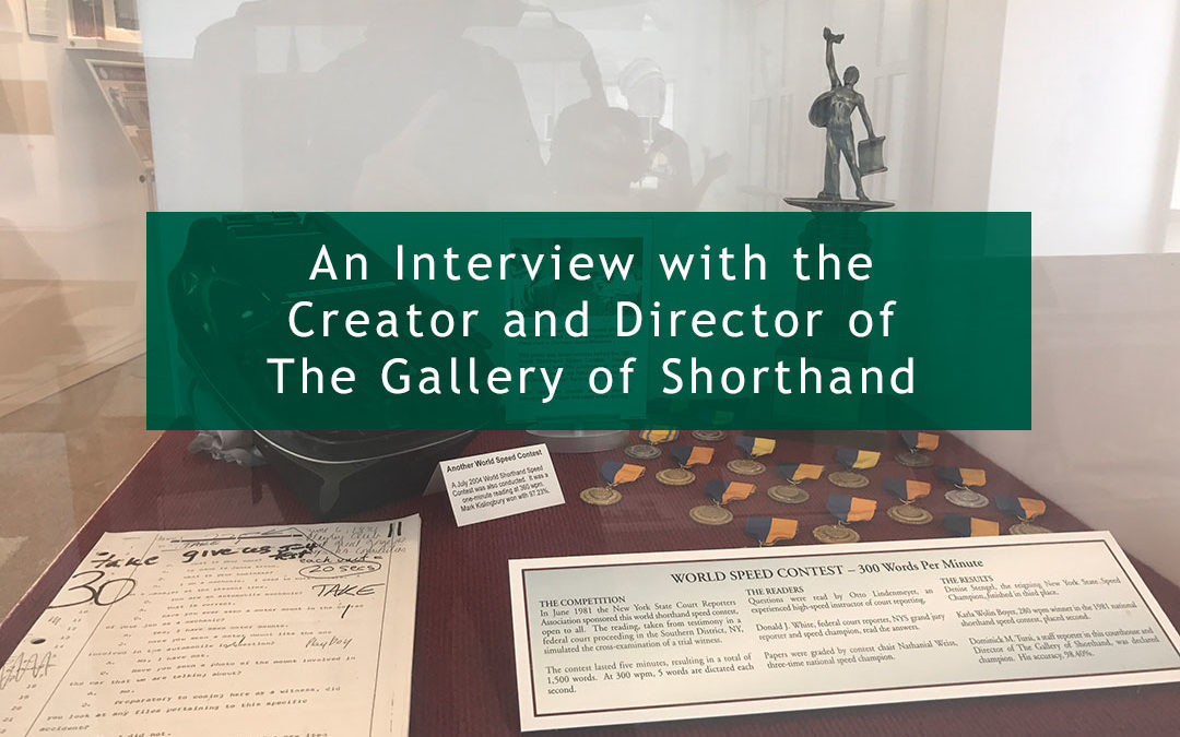 An Interview with the Creator and Director of The Gallery of Shorthand