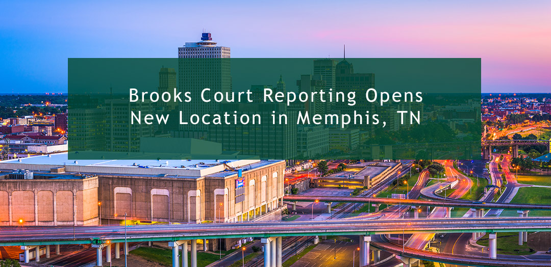Brooks Court Reporting Opens New Location in Memphis, TN